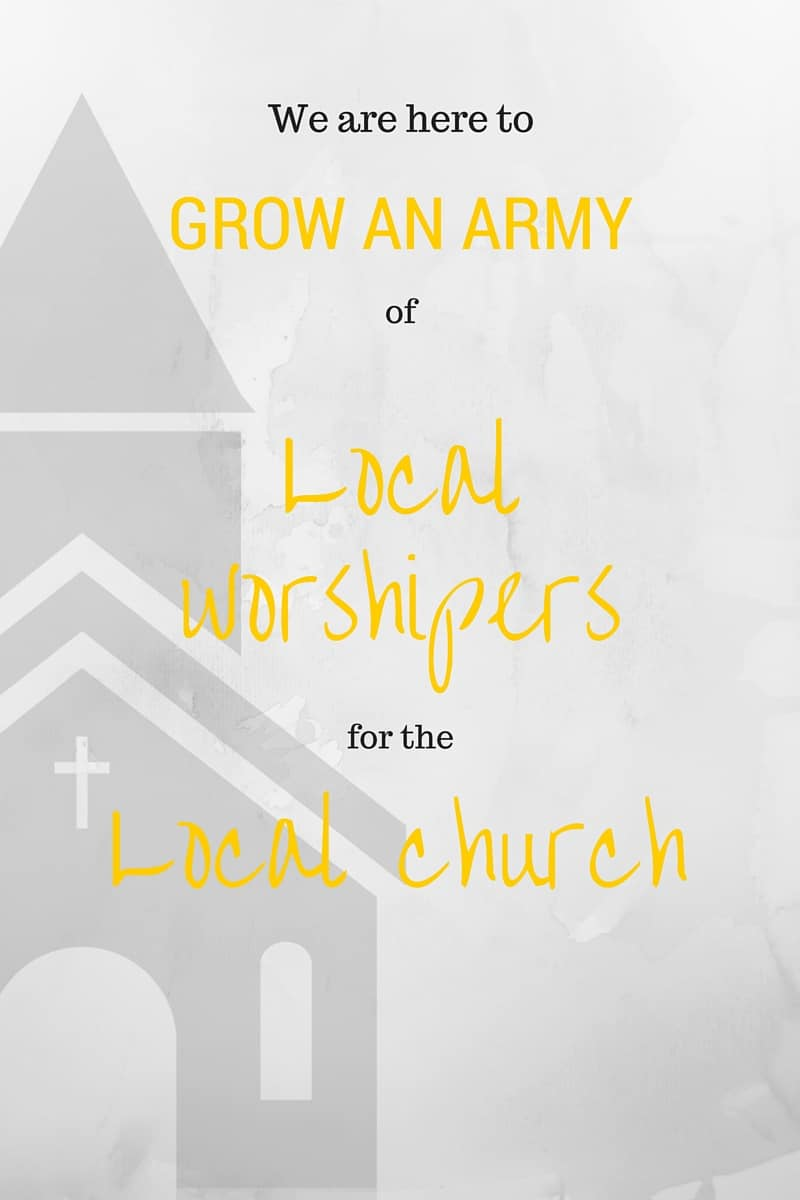 We are here to grow an army of local worshipers for the local church, not to build a platform for celebrity.